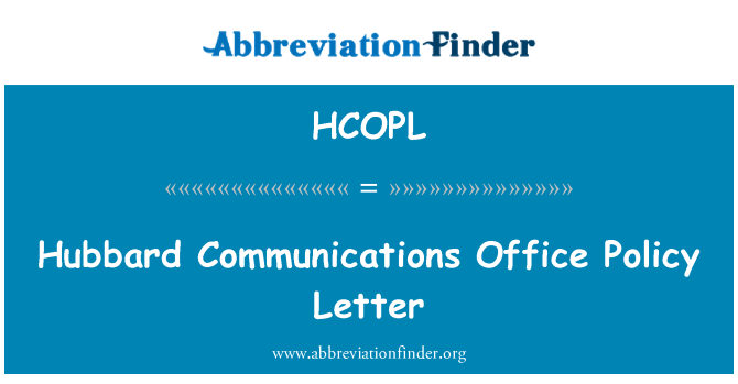 HCOPL: Hubbard Communications Office Policy Letter