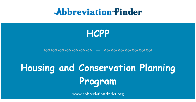HCPP: Housing and Conservation Planning Program