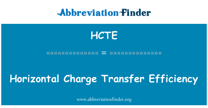 HCTE: Horizontal Charge Transfer Efficiency