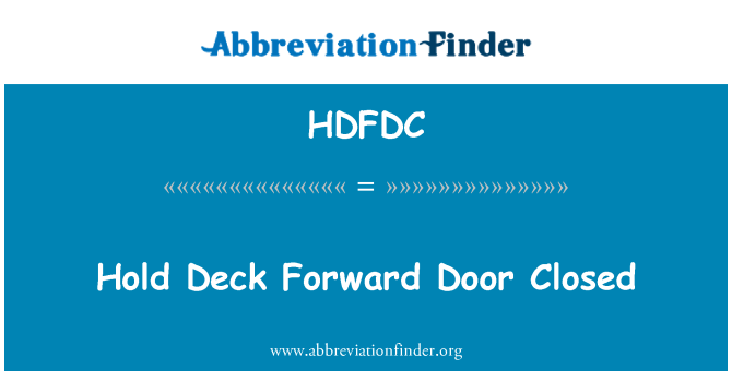 HDFDC: Hold Deck Forward Door Closed