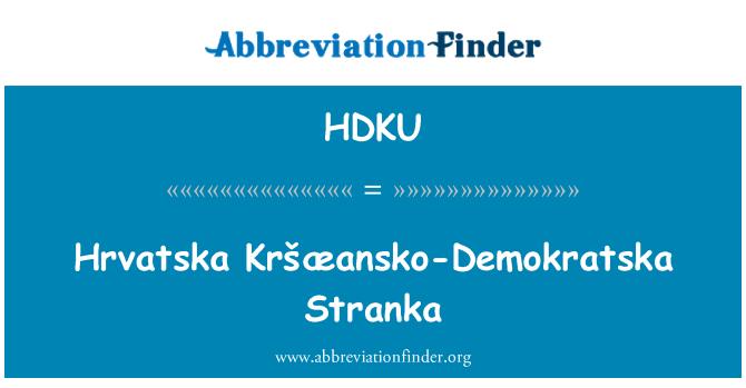 HDKU: Hrvatska Kršæansko-Demokratska Stranka