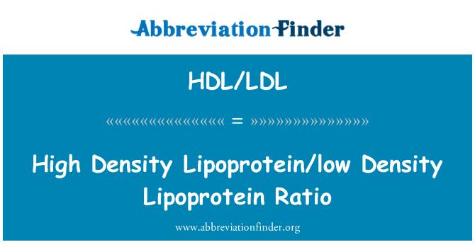HDL/LDL: Vysoká hustota lipoprotein o nízké hustoty lipoproteinů poměr