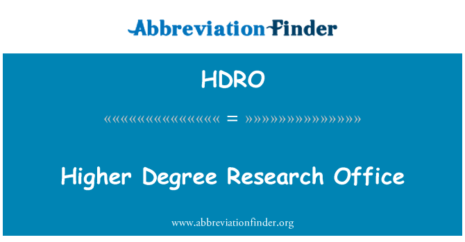 HDRO: Higher Degree Research Office