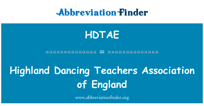 HDTAE: Highland Dancing Teachers Association of England