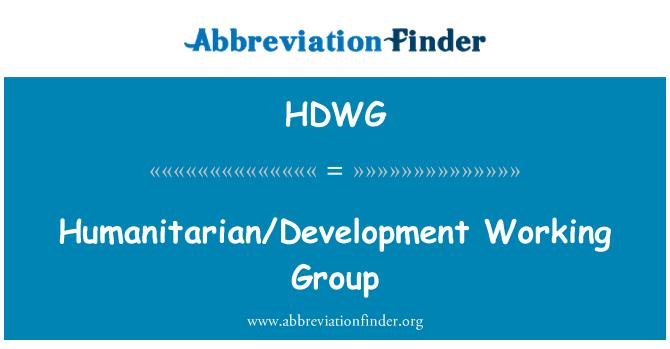 HDWG: Humanitarian/Development Working Group