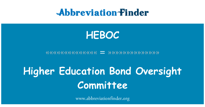 HEBOC: Higher Education Bond Oversight Committee