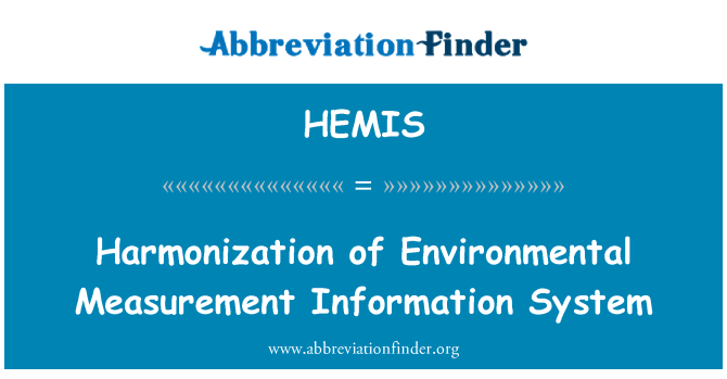 HEMIS: Harmonization of Environmental Measurement Information System