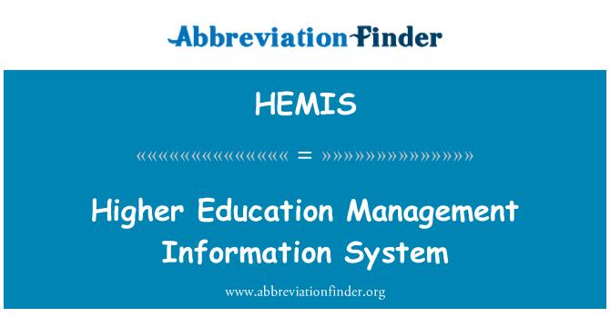 HEMIS: Higher Education Management Information System