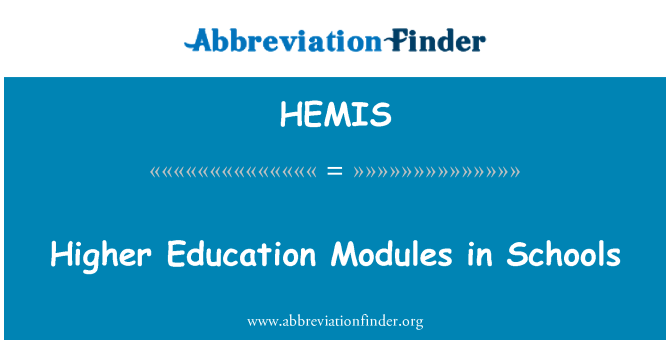 HEMIS: Higher Education Modules in Schools