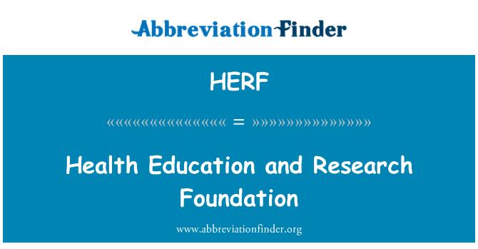 HERF Definición: Fundación investigación y educación para ...