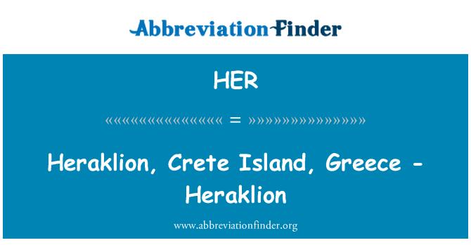 HER: Heraklion, Crete Island, Greece - Heraklion