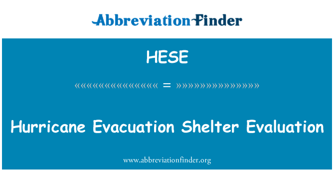 HESE: Hurricane Evacuation Shelter Evaluation