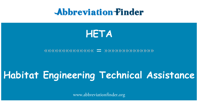 HETA: Habitat Engineering Technical Assistance