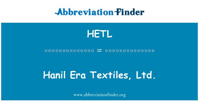 HETL: Hanil Era Textiles, Ltd.