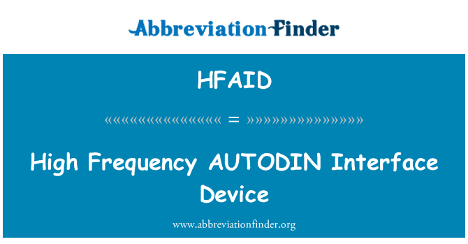 HFAID: High Frequency AUTODIN Interface Device