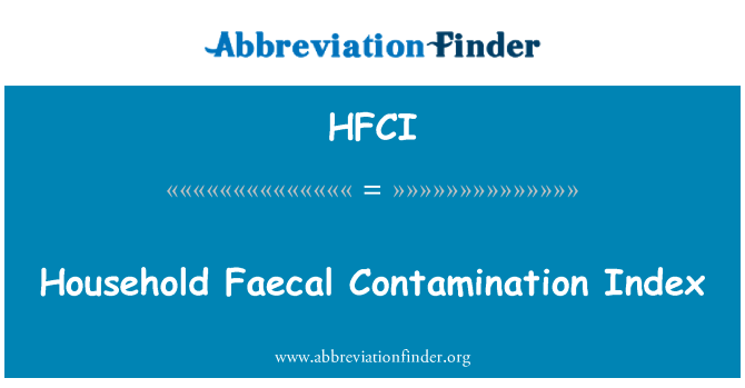 HFCI: Household Faecal Contamination Index