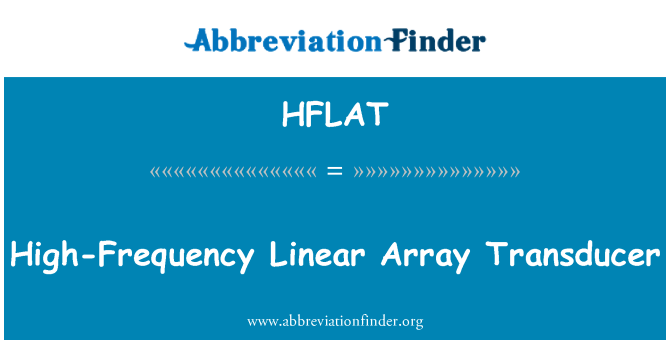 HFLAT: High-Frequency Linear Array Transducer