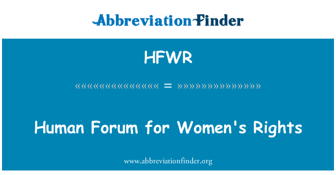 HFWR: Human Forum for Women's Rights