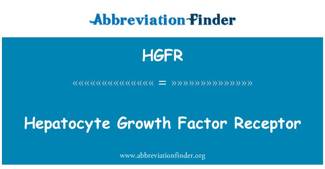HGFR: Hepatocyte Growth Factor Receptor