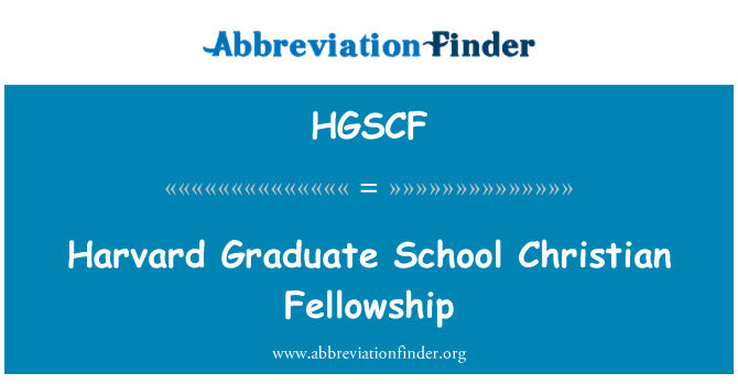 HGSCF: Harvard Graduate School Christian Fellowship