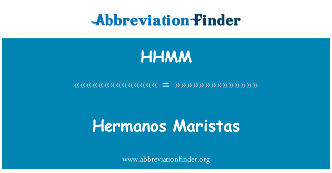 HHMM: Hermanos Maristas