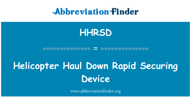 HHRSD: Helicopter Haul Down Rapid Securing Device