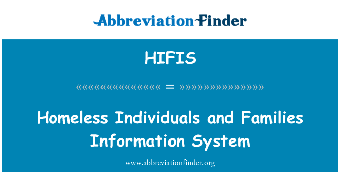 HIFIS: Homeless Individuals and Families Information System