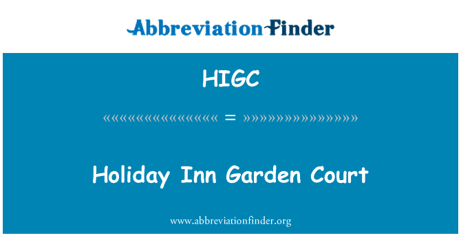 HIGC: Holiday Inn Garden Court