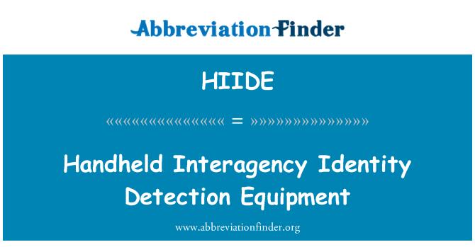 HIIDE: Handheld Interagency Identity Detection Equipment