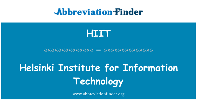 HIIT: Helsinki Institute for Information Technology