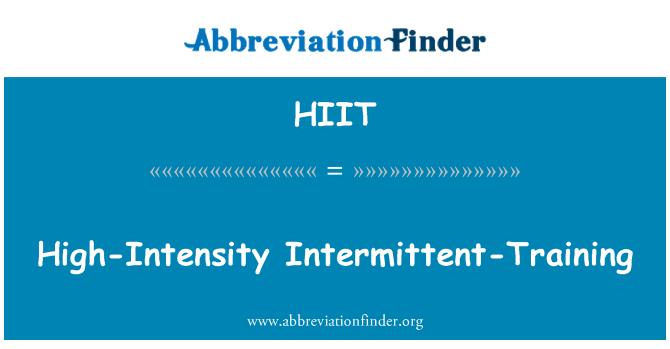 HIIT: High-Intensity Intermittent-Training