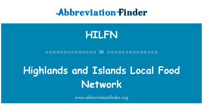 HILFN: Highlands and Islands Local Food Network