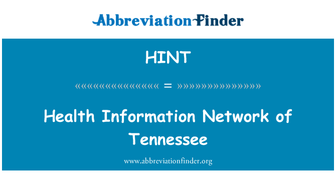HINT: Health Information Network of Tennessee