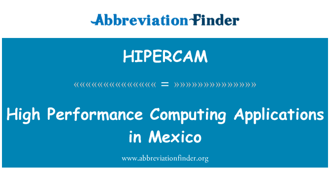 HIPERCAM: High Performance Computing Applications in Mexico