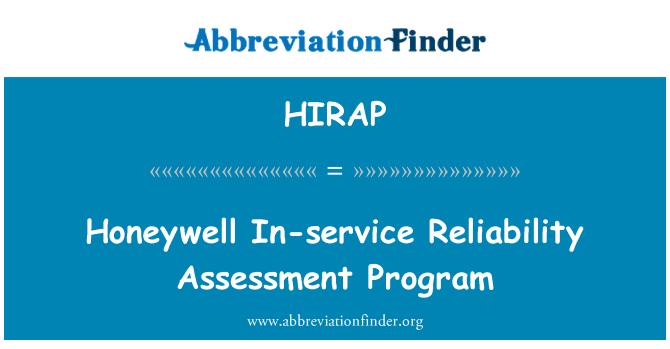 HIRAP: Honeywell In-service Reliability Assessment Program