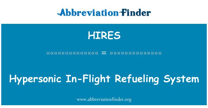 HIRES: Hipersonik uçak yakıt ikmal sistemi