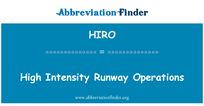 HIRO: High Intensity Runway Operations