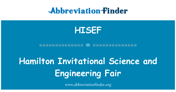 HISEF: Hamilton Invitational Science and Engineering Fair