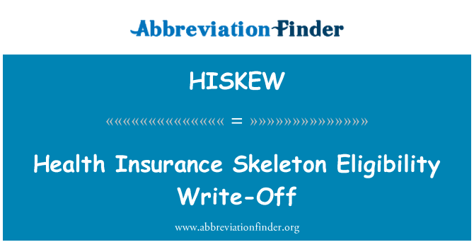 HISKEW: Health Insurance Skeleton Eligibility Write-Off