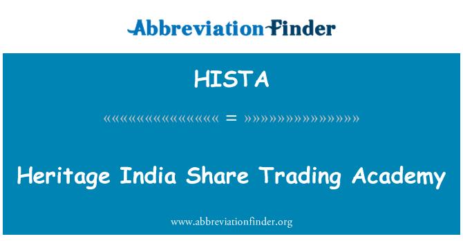 HISTA: Herencia India parte Trading Academy