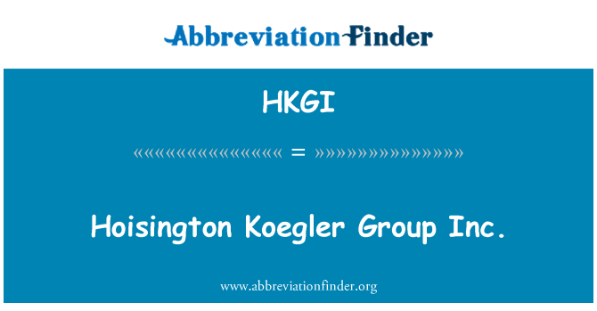 HKGI: Hoisington Koegler Group Inc.