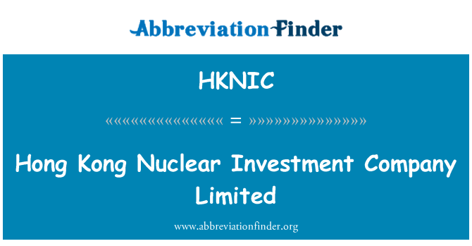 HKNIC: Hong Kong Nuclear Investment Company Limited