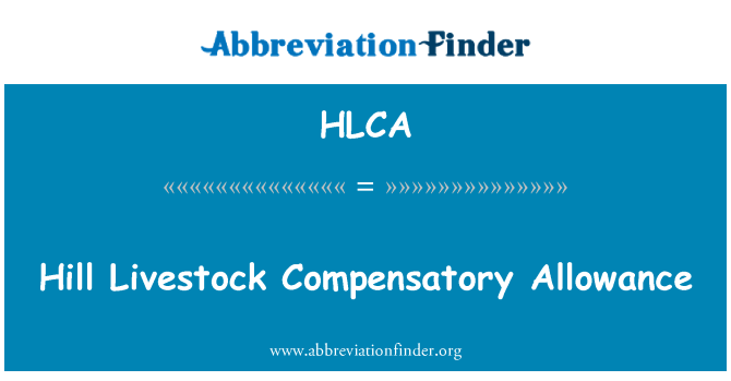 HLCA: Hill Livestock Compensatory Allowance