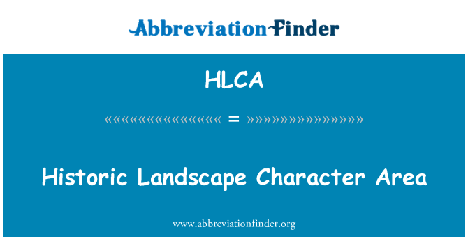 HLCA: Historic Landscape Character Area