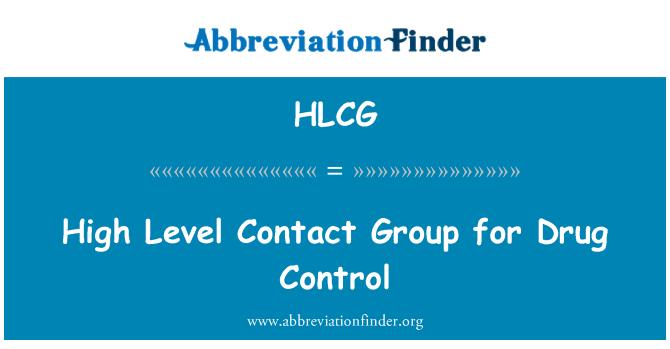 HLCG: Grupo de contacto de alto nivel para el Control de drogas
