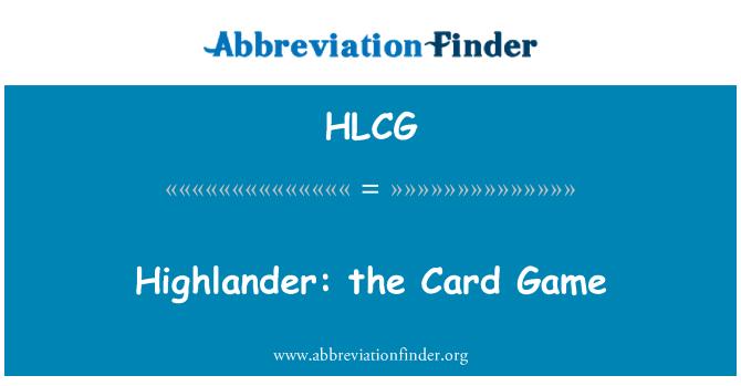 HLCG: Highlander: el juego de cartas