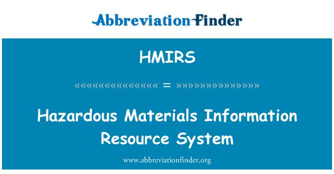 HMIRS: Hazardous Materials Information Resource System