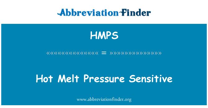 HMPS: Hot Melt Pressure Sensitive