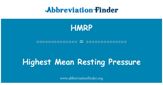 HMRP: Highest Mean Resting Pressure