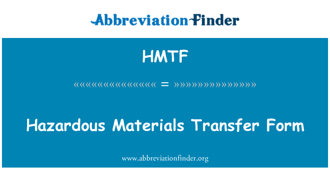 HMTF: Formulario de transferencia de materiales peligrosos